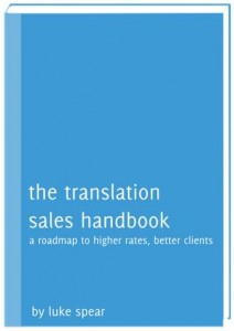 Luke Spear - The Translation Sales Handbook