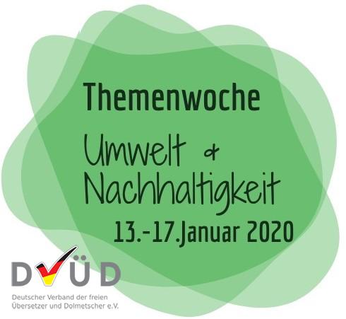 """Logo der DVÜD-Themenwoche """"Umwelt und Nachhaltigkeit"""", 13.-17. Januar 2020; Text auf grünem Grund"""